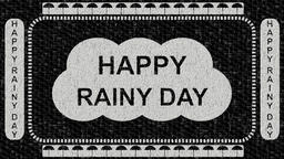 Black and white decorative video with text Happy rainy day - raining background Animation