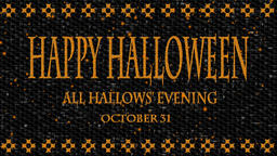 Decorative video with texts Happy Halloween, All Hallows' Evening and October 31 Animation