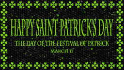 Decorative video with texts Happy Saint Patrick's Day and March 17 Animation
