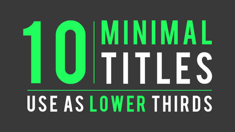 10 Minimal Titles and Lower Thirds After Effects Template