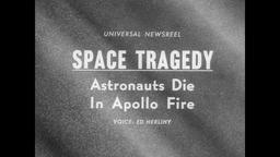 Flash Fire Kills Three Apollo NASA Astronauts 1967 Footage