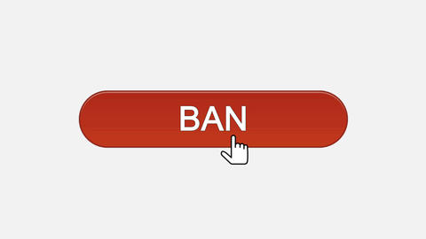 Ban web interface button clicked with mouse cursor, different color choice Live Action