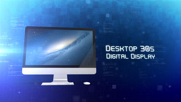 Desktop 30s Digital Display - After Effects Template After Effectsテンプレート