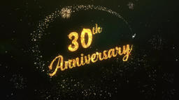 30th Anniversary Greeting Text Made from Sparklers Light Colorfull Firework Animation