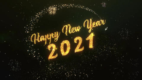 Happy New Year 2021 Greeting Text Made from Sparklers Light Colorfull Firework Filmmaterial