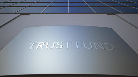 Abstract trust fund signage board on modern office building Footage