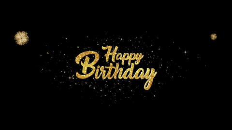 Happy Birthday golden greeting Text Appearance from blinking particles fireworks Animation