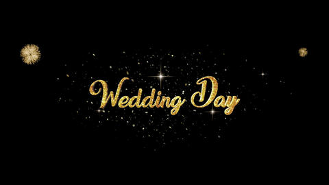 Wedding Day golden greeting Text Appearance from blinking particles fireworks Animation