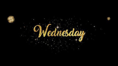 Wednesday golden greeting Text Appearance from blinking particles fireworks Animation