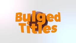 Bulged Titles Motion Graphics Template