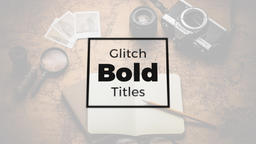 Glitch Bold Titles Motion Graphics Template