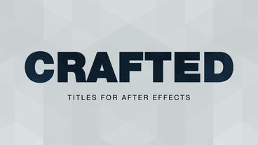 Crafted Titles Pack After Effects Template