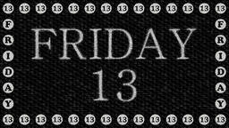 Decorative black and white video with text Friday 13 Animation