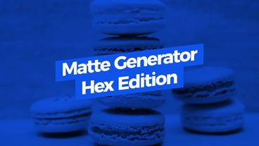 Matte Generator Hex Edition Motion Graphics Template