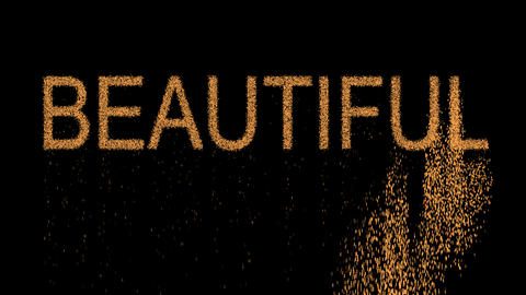 text BEAUTIFUL appears from the sand, then crumbles. Alpha channel Premultiplied Animation