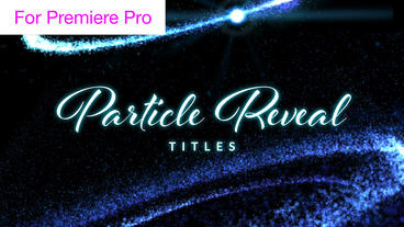 Particle Reveal Titles Motion Graphics Template