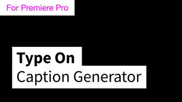 Type On Boxed Caption Generator Motion Graphics Template