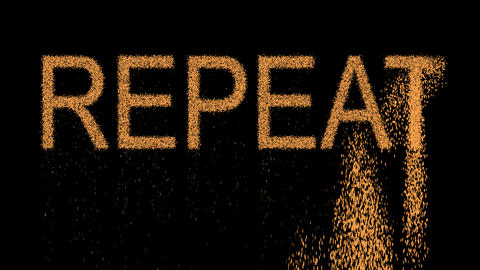 text REPEAT appears from the sand, then crumbles. Alpha channel Premultiplied - Animation