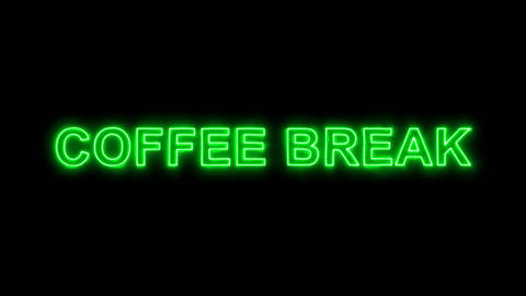 Neon flickering green text COFFEE BREAK in the haze. Alpha channel Premultiplied Animation