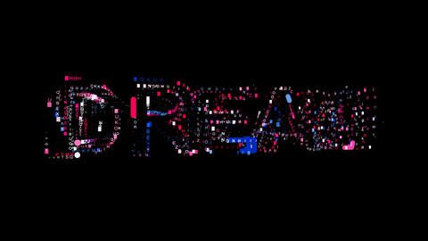 Letters are collected in text DREAM, then scattered into strips. Bright colors Animation