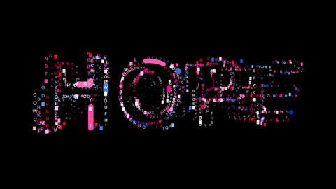 Letters are collected in text HOPE, then scattered into strips. Bright colors Animation