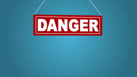 Sign board drop from top: danger. Business animation. White sign on red. Board Image