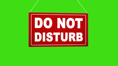 A business sign that says: do not disturb. Alpha channel keyed green screen Footage