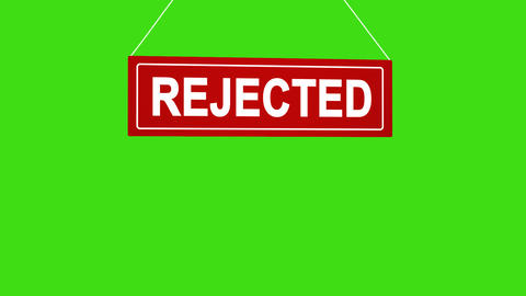 A business sign that says: Rejected. Animated board falls and sways. Alpha Footage