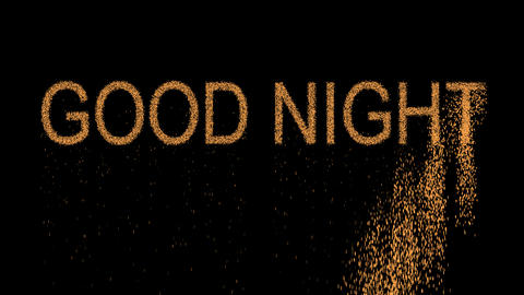 common expression GOOD NIGHT appears from the sand, then crumbles. Alpha channel Animation
