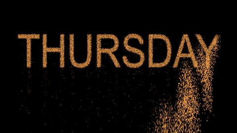 day of the week THURSDAY appears from the sand, then crumbles. Alpha channel Animation