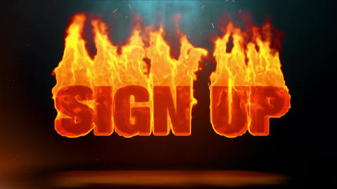 Sign Up Word Hot Burning on Realistic Fire Flames Sparks Continuous Loop Animation
