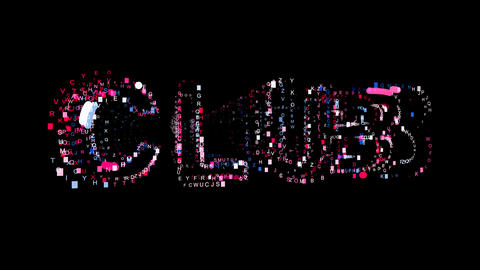 Letters are collected in text CLUB, then scattered into strips. Bright colors Animation