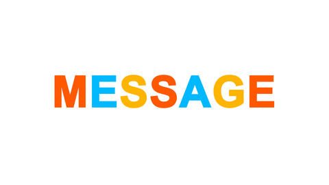 text MESSAGE from letters of different colors appears behind small squares. Then Animation