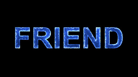 Blue lights form luminous text FRIEND. Appear, then disappear. Electric style Animation