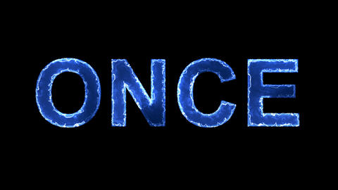 Blue lights form luminous text ONCE. Appear, then disappear. Electric style Animation