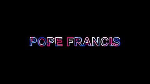 Letters are collected in Person of the World Politics POPE FRANCIS, then Animation