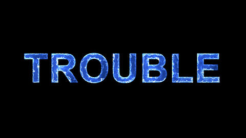 Blue lights form luminous text TROUBLE. Appear, then disappear. Electric style Animation