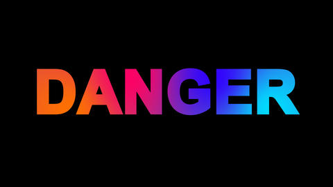 text DANGER multi-colored appear then disappear under the lightning strikes Animation