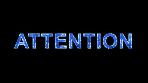 Blue lights form luminous text ATTENTION. Appear, then disappear. Electric Animation