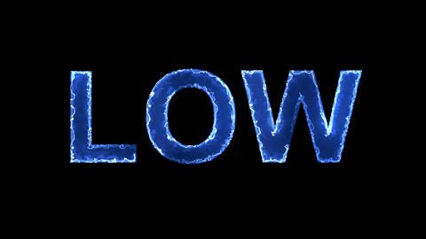Blue lights form luminous text LOW. Appear, then disappear. Electric style Animation
