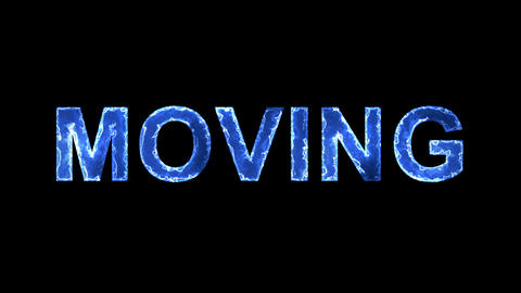 Blue lights form luminous text MOVING. Appear, then disappear. Electric style Animation