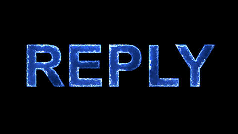 Blue lights form luminous text REPLY. Appear, then disappear. Electric style Animation
