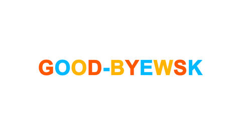 common expression GOOD-BYE! from letters of different colors appears behind Animation