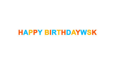 congratulation HAPPY BIRTHDAY! from letters of different colors appears behind Animation