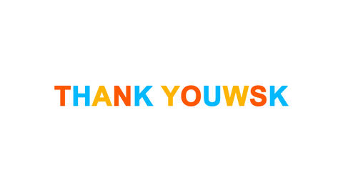 common expression THANK YOU! from letters of different colors appears behind Animation