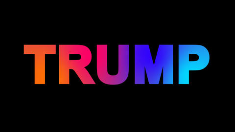Person of the World Politics TRUMP multi-colored appear then disappear under the Animation