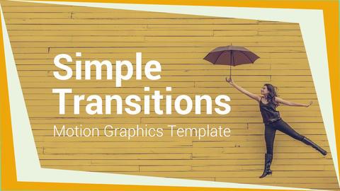 Simple Transitions モーショングラフィックステンプレート