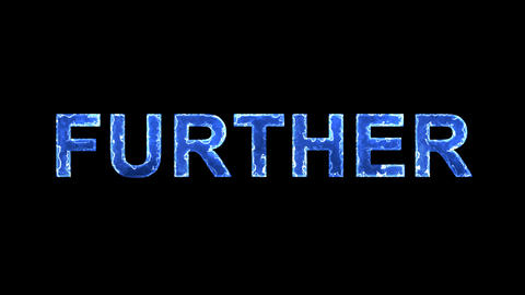 Blue lights form luminous text FURTHER. Appear, then disappear. Electric style Animation