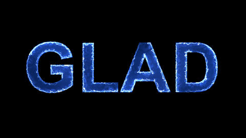 Blue lights form luminous text GLAD. Appear, then disappear. Electric style Animation