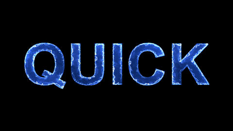 Blue lights form luminous text QUICK. Appear, then disappear. Electric style Animation